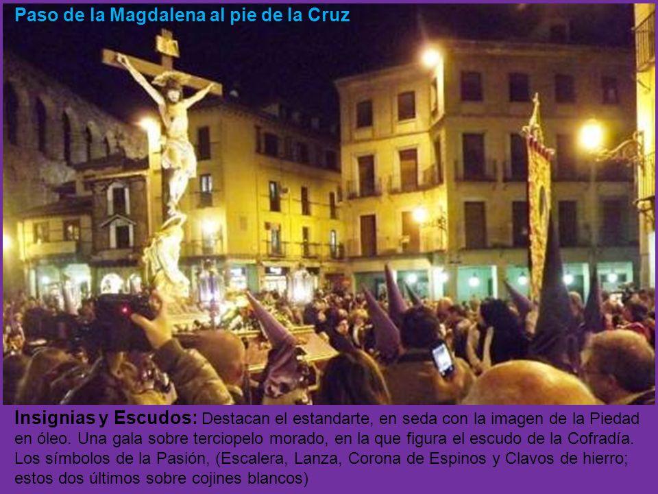 Paso de la Magdalena al pie de la Cruz