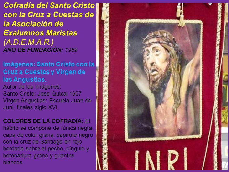 Cofradía del Santo Cristo con la Cruz a Cuestas de la Asociación de Exalumnos Maristas (A.D.E.M.A.R.)