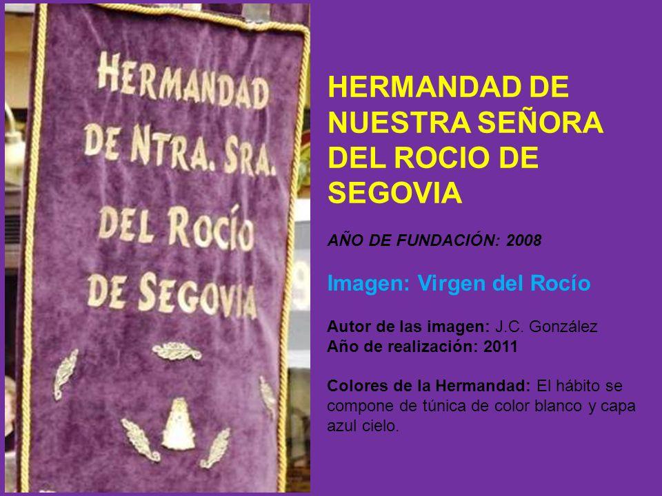 HERMANDAD DE NUESTRA SEÑORA DEL ROCIO DE SEGOVIA