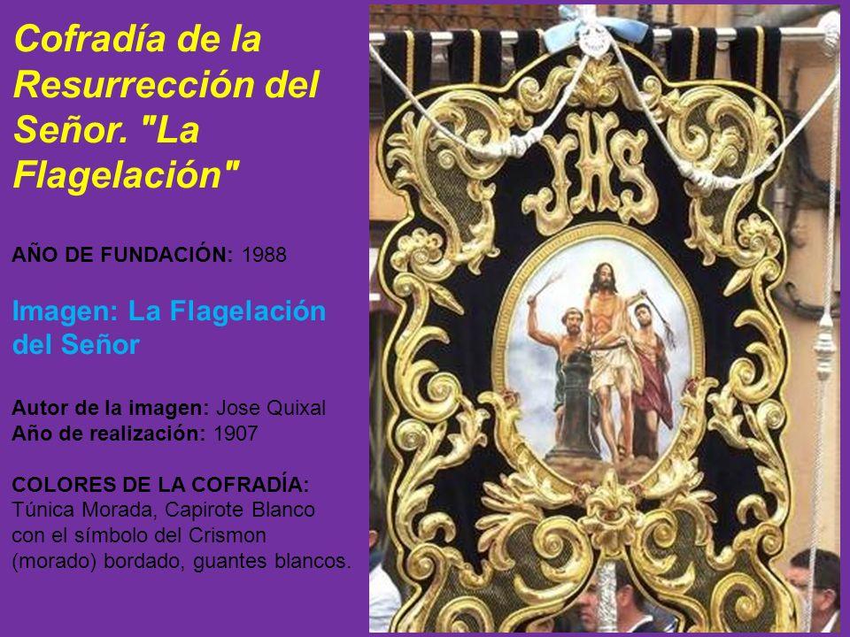 Cofradía de la Resurrección del Señor. La Flagelación