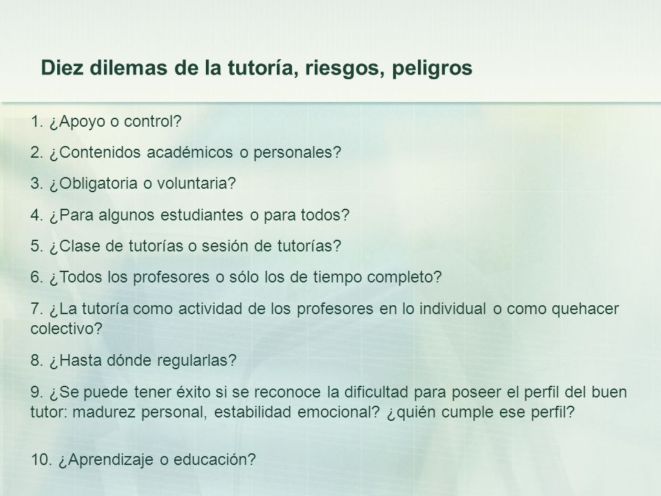 Diez dilemas de la tutoría, riesgos, peligros
