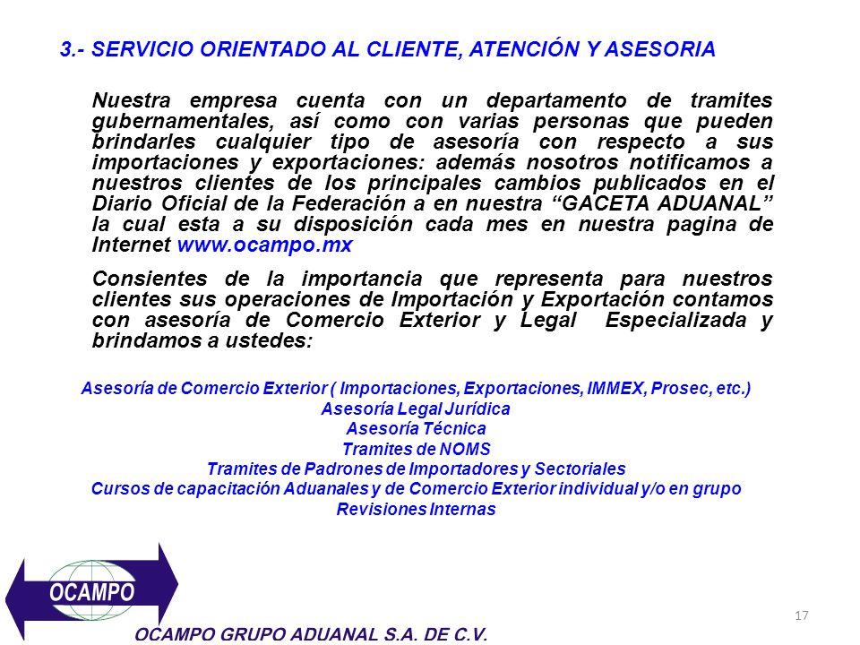 3.- SERVICIO ORIENTADO AL CLIENTE, ATENCIÓN Y ASESORIA