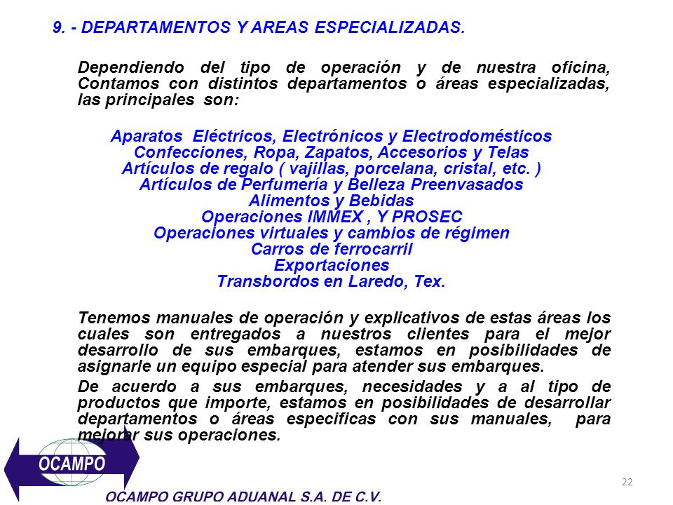 9. - DEPARTAMENTOS Y AREAS ESPECIALIZADAS.