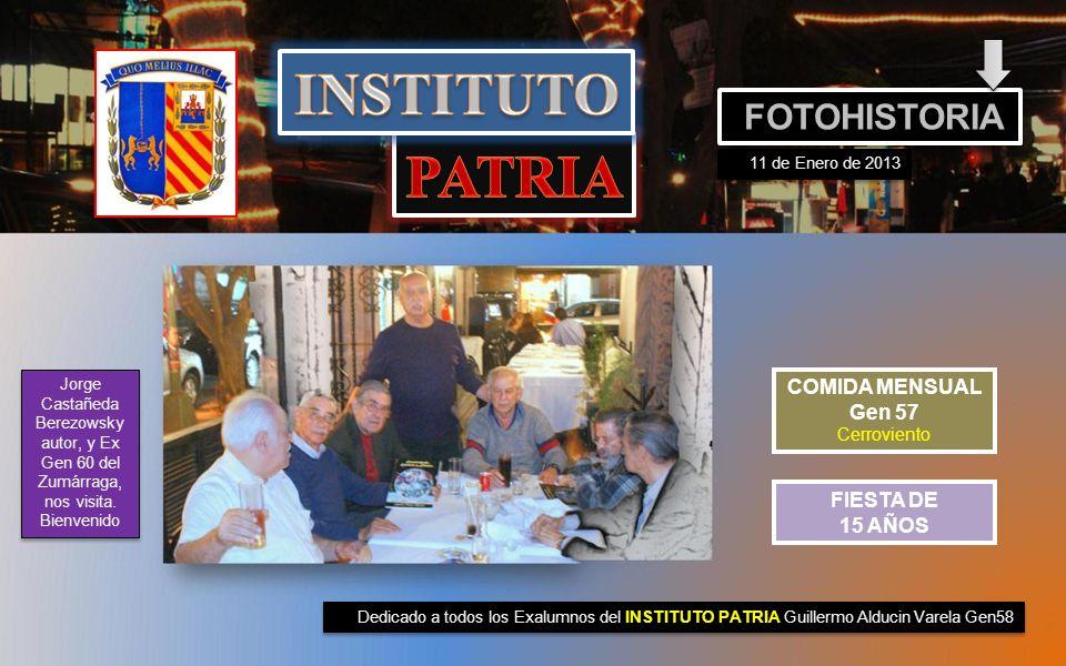 INSTITUTO PATRIA FOTOHISTORIA COMIDA MENSUAL Gen 57 Cerroviento