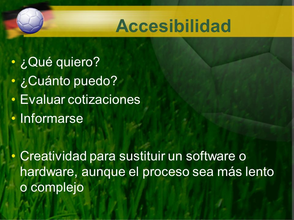 Accesibilidad ¿Qué quiero ¿Cuánto puedo Evaluar cotizaciones
