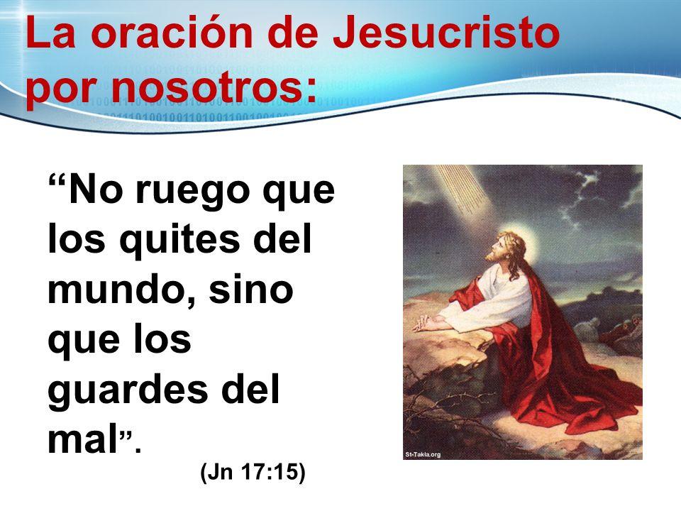 La oración de Jesucristo por nosotros: