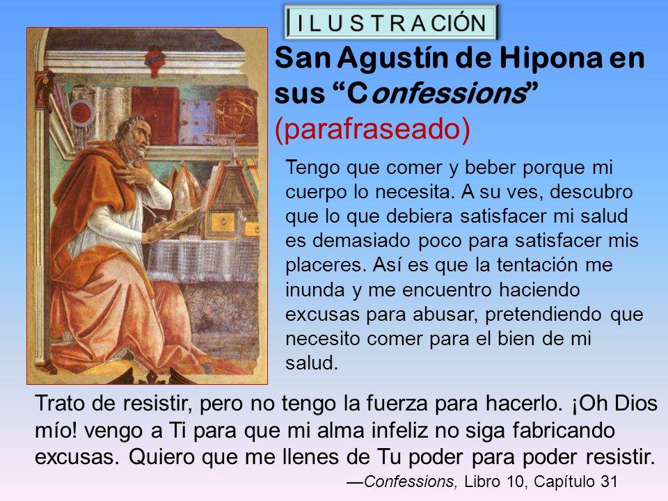 San Agustín de Hipona en sus Confessions (parafraseado)