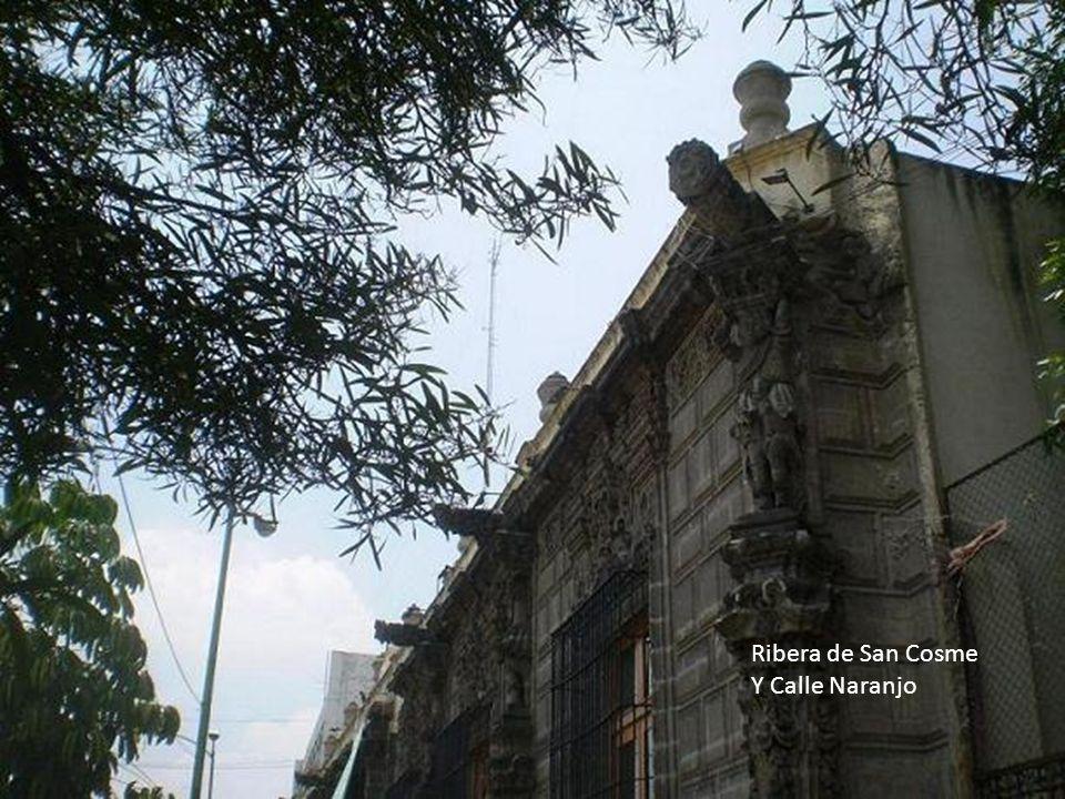 Ribera de San Cosme Y Calle Naranjo