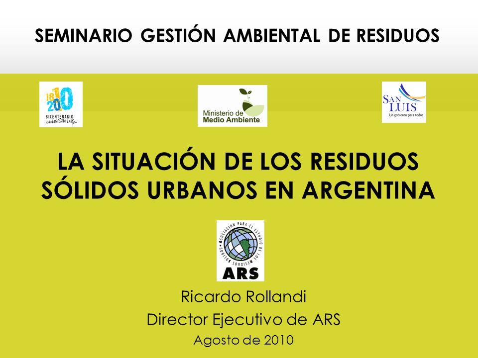 LA SITUACIÓN DE LOS RESIDUOS SÓLIDOS URBANOS EN ARGENTINA