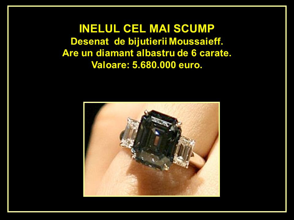 Desenat de bijutierii Moussaieff. Are un diamant albastru de 6 carate.