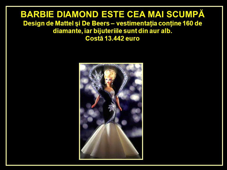 BARBIE DIAMOND ESTE CEA MAI SCUMPĂ