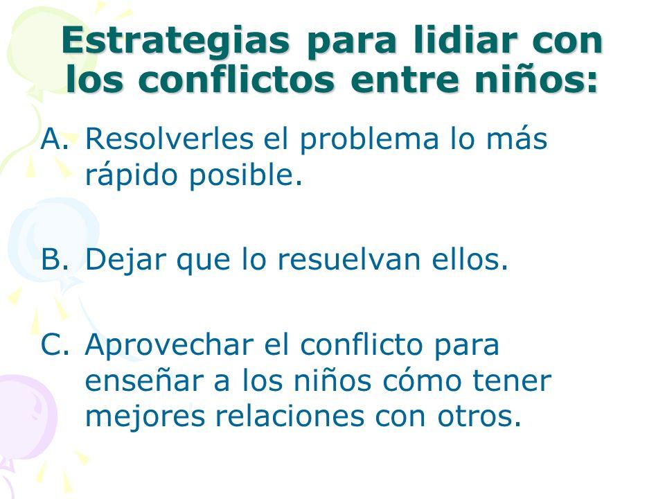 Estrategias para lidiar con los conflictos entre niños: