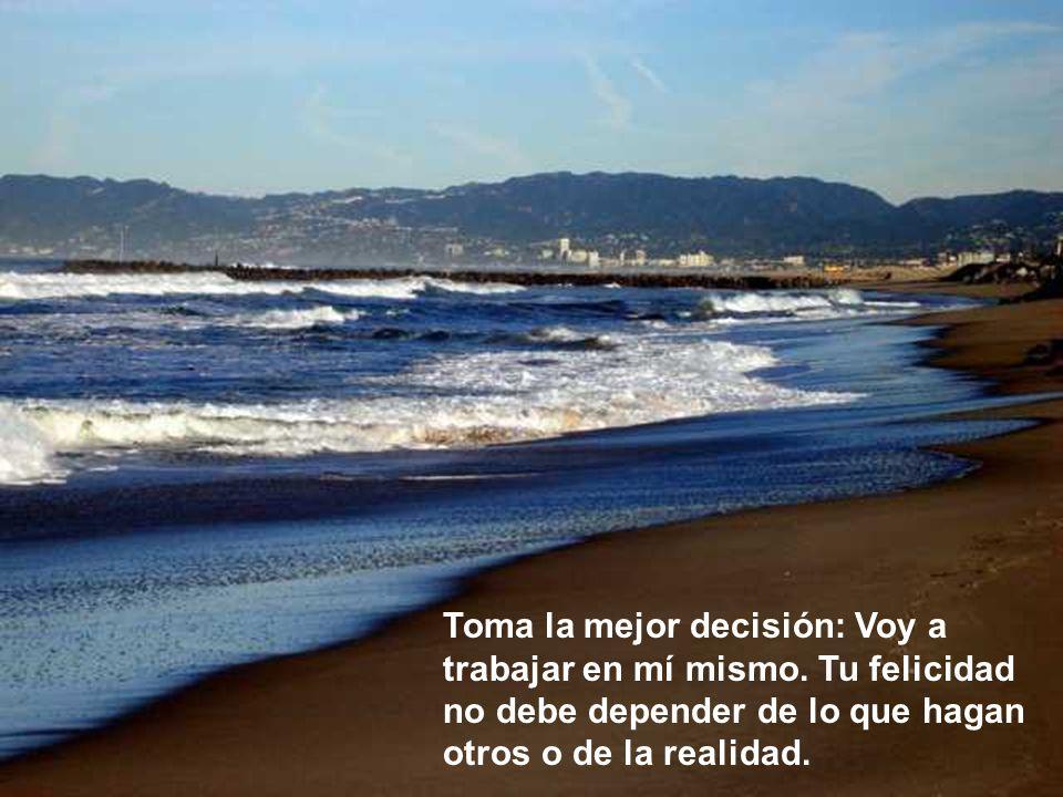 Toma la mejor decisión: Voy a trabajar en mí mismo.