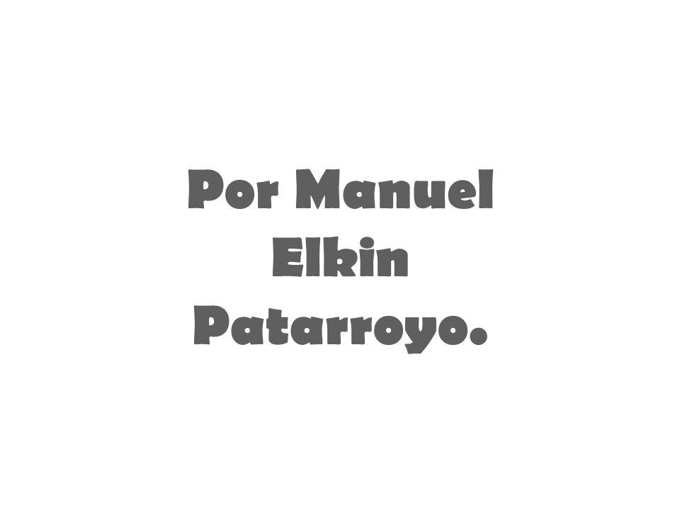 Por Manuel Elkin Patarroyo.