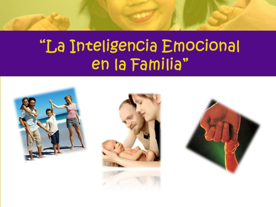 La Inteligencia Emocional en la Familia