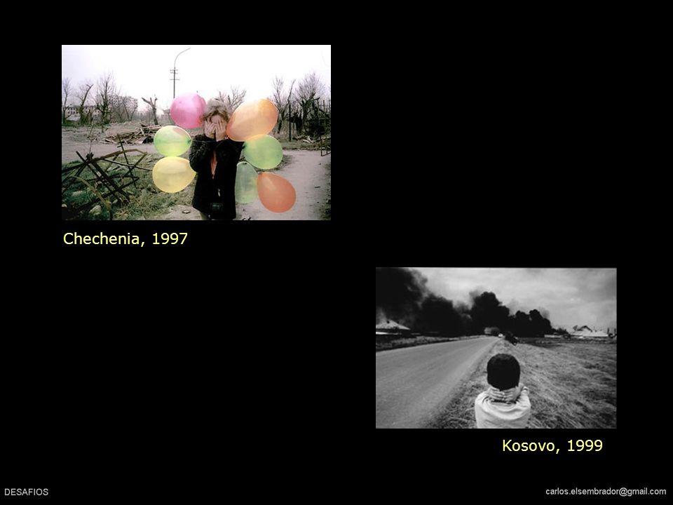 Chechenia, 1997 Kosovo, 1999