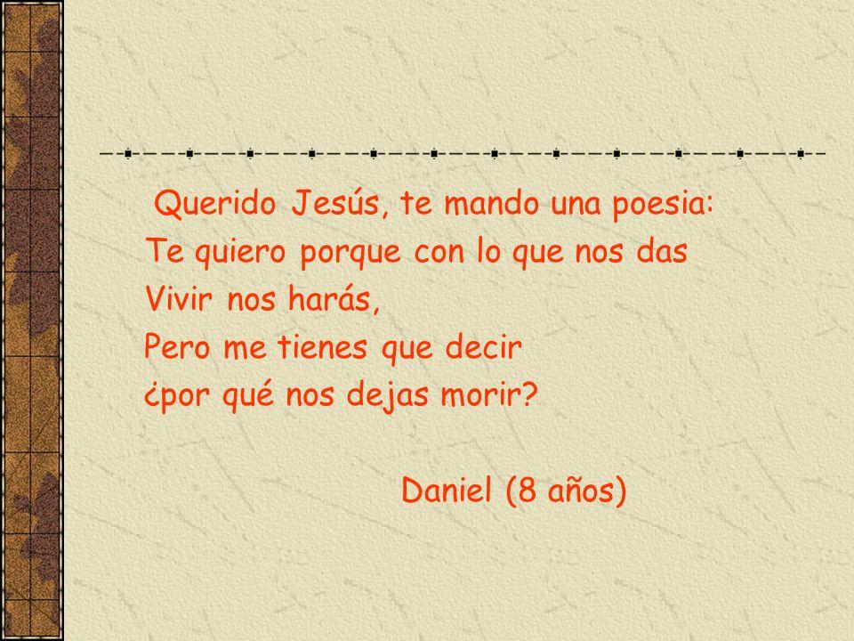 Querido Jesús, te mando una poesia: