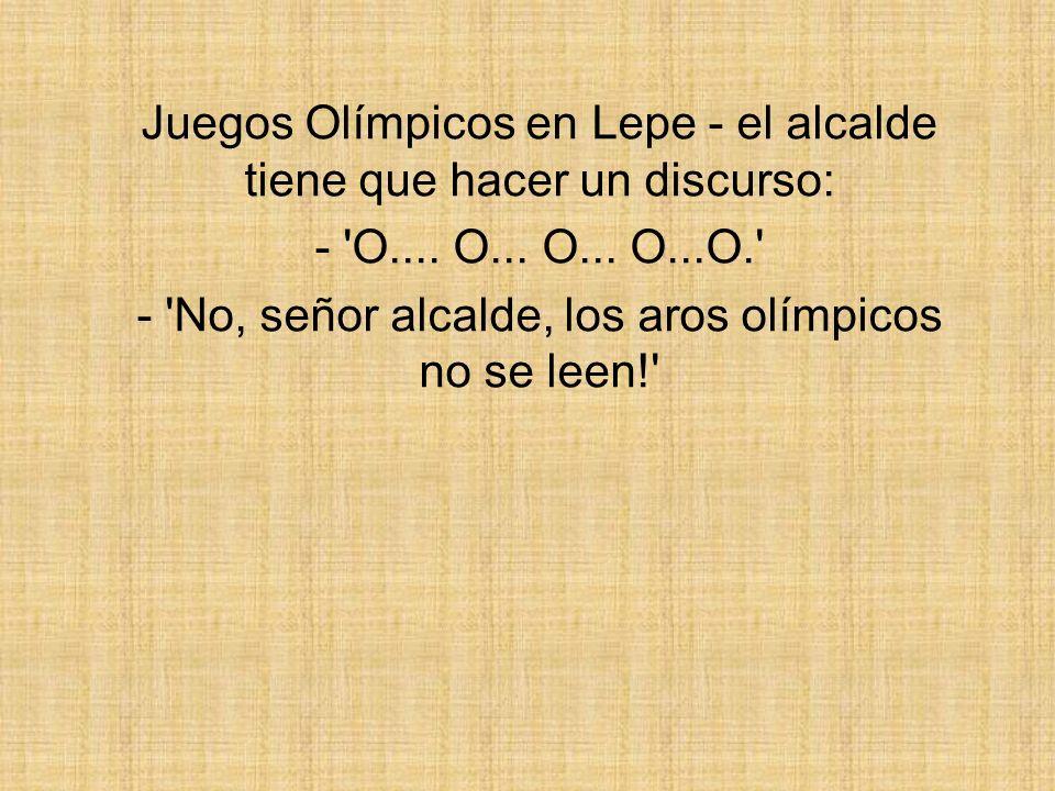 Juegos Olímpicos en Lepe - el alcalde tiene que hacer un discurso: