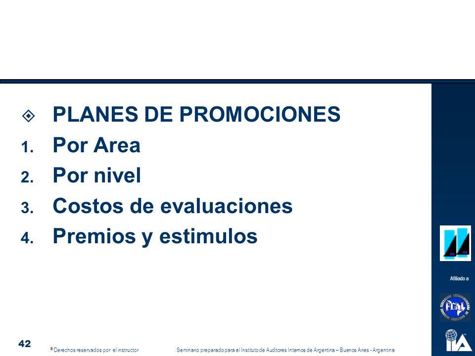 PLANES DE PROMOCIONES Por Area Por nivel Costos de evaluaciones Premios y estimulos