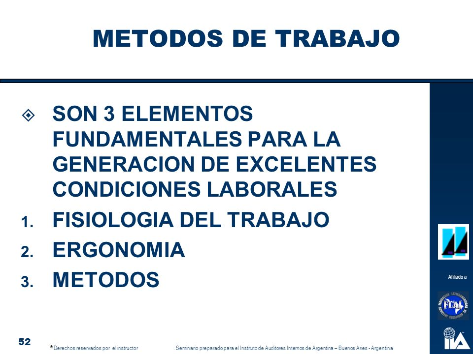 METODOS DE TRABAJO SON 3 ELEMENTOS FUNDAMENTALES PARA LA GENERACION DE EXCELENTES CONDICIONES LABORALES.