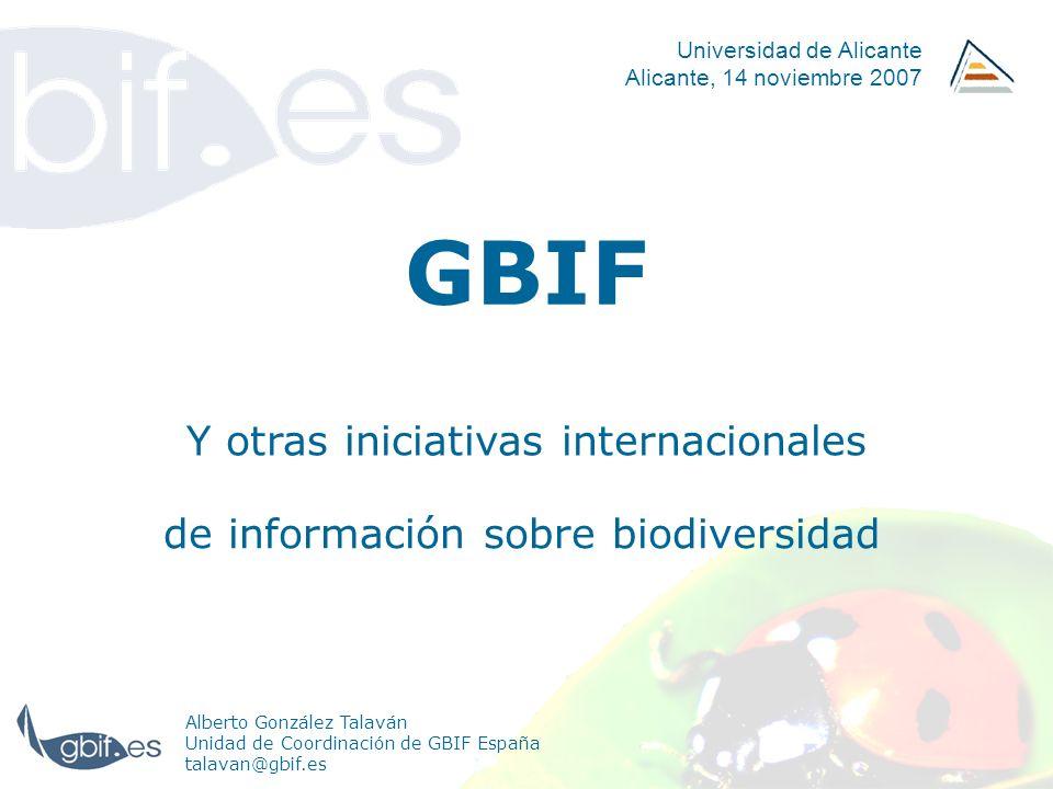 GBIF Y otras iniciativas internacionales
