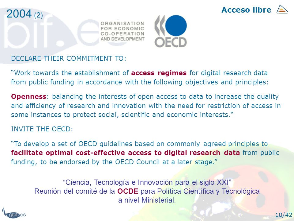 2004 (2) Acceso libre. DECLARE THEIR COMMITMENT TO: