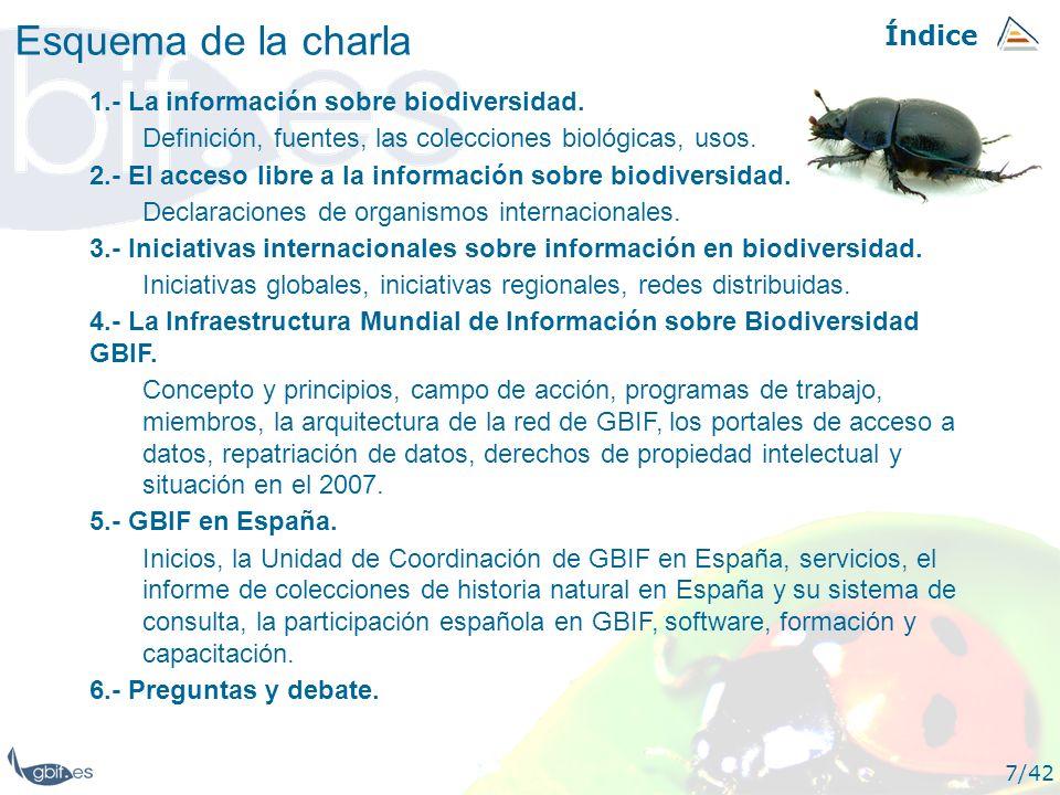 Esquema de la charla Índice 1.- La información sobre biodiversidad.