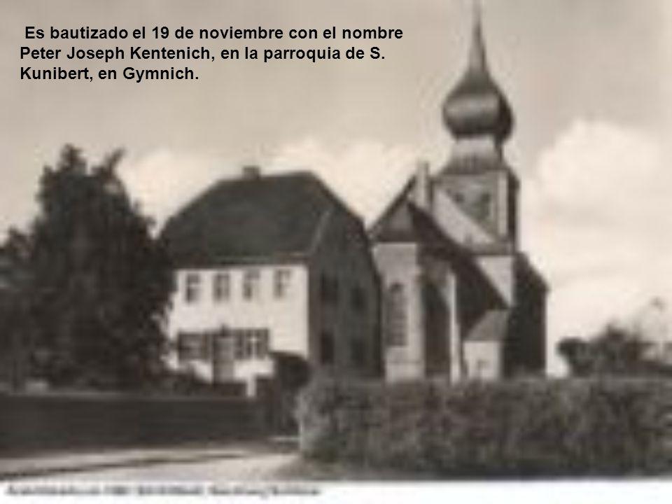 Es bautizado el 19 de noviembre con el nombre Peter Joseph Kentenich, en la parroquia de S.