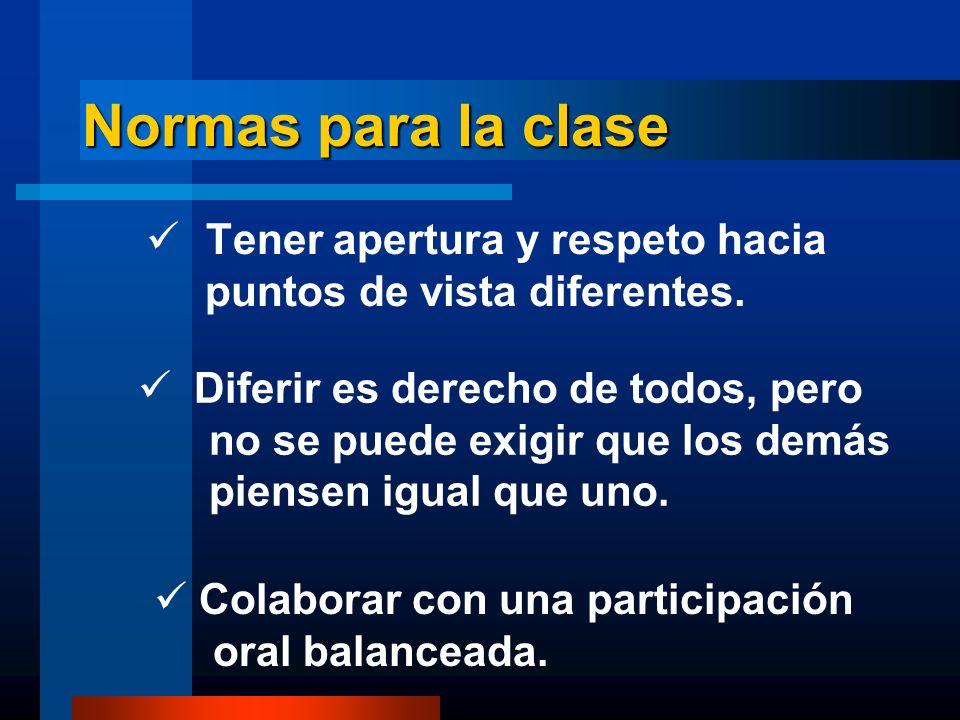 Normas para la clase Tener apertura y respeto hacia