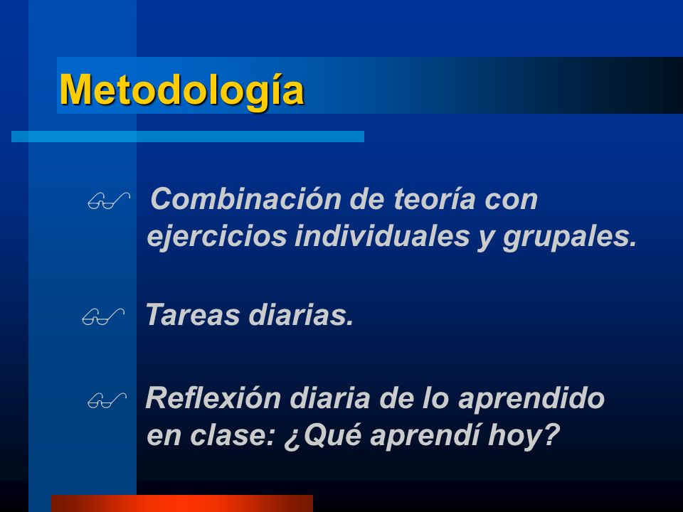 Metodología Combinación de teoría con