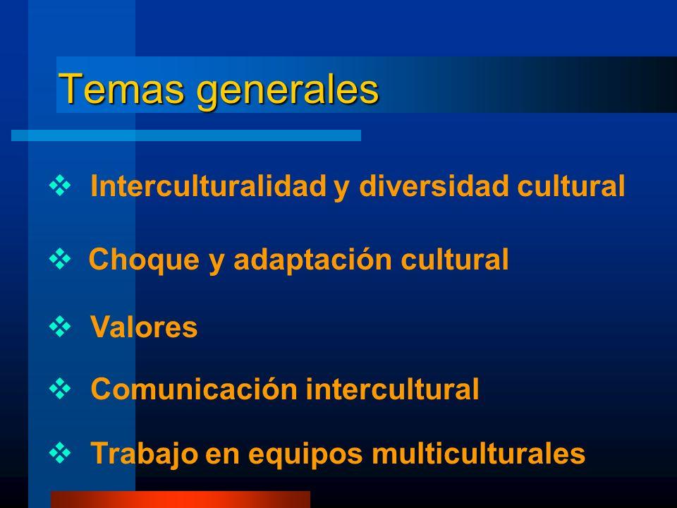 Temas generales Interculturalidad y diversidad cultural