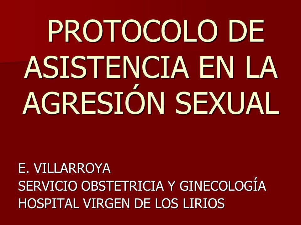 PROTOCOLO DE ASISTENCIA EN LA AGRESIÓN SEXUAL