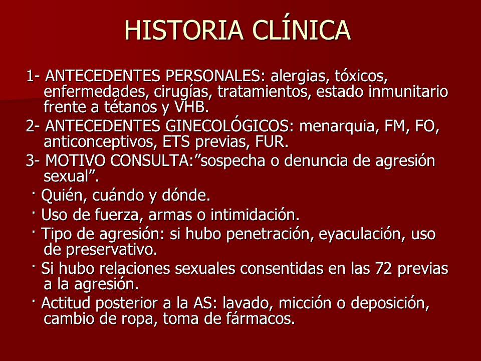 HISTORIA CLÍNICA 1- ANTECEDENTES PERSONALES: alergias, tóxicos, enfermedades, cirugías, tratamientos, estado inmunitario frente a tétanos y VHB.