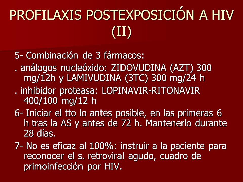 PROFILAXIS POSTEXPOSICIÓN A HIV (II)