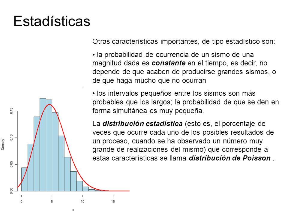 Estadísticas Otras características importantes, de tipo estadístico son: