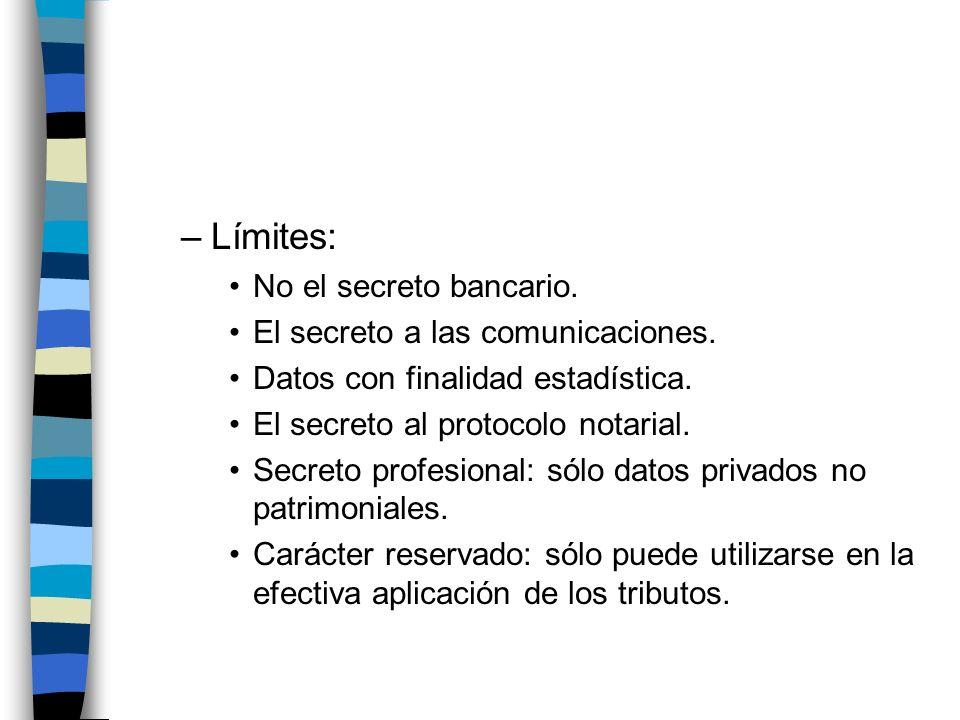 Límites: No el secreto bancario. El secreto a las comunicaciones.