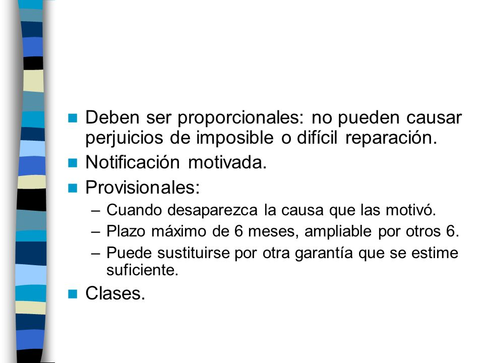 Notificación motivada. Provisionales: