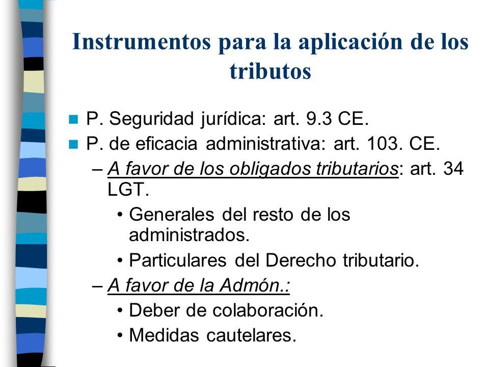 Instrumentos para la aplicación de los tributos