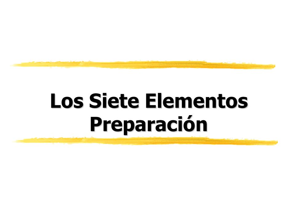 Los Siete Elementos Preparación