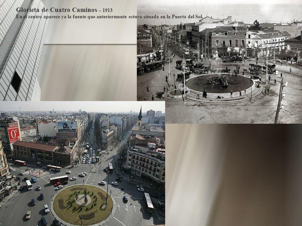 Glorieta de Cuatro Caminos – 1913