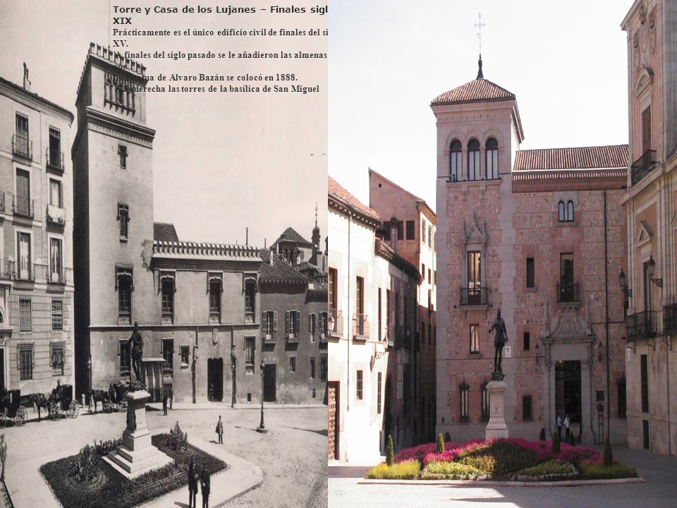 Torre y Casa de los Lujanes – Finales siglo XIX