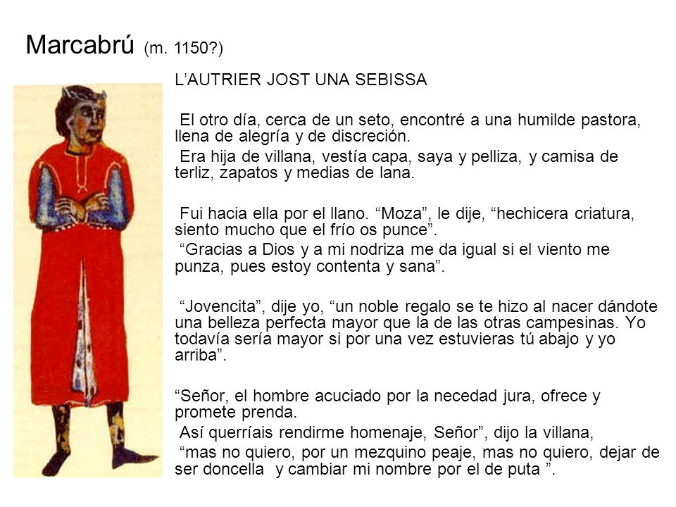 Marcabrú (m. 1150 ) L'AUTRIER JOST UNA SEBISSA