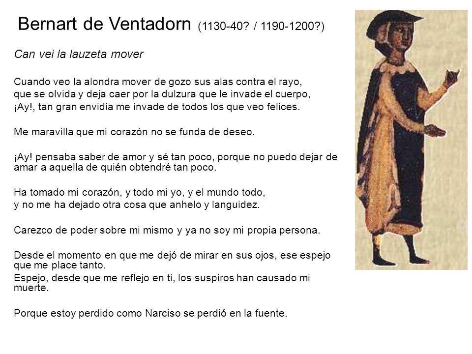 Bernart de Ventadorn (1130-40 / 1190-1200 )