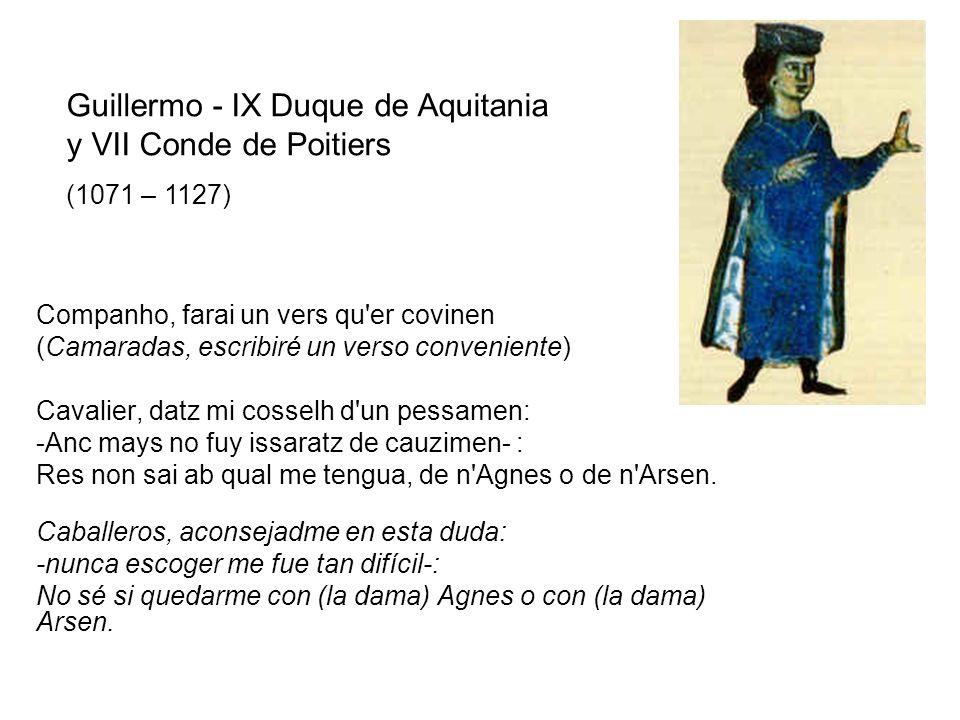 Guillermo - IX Duque de Aquitania y VII Conde de Poitiers
