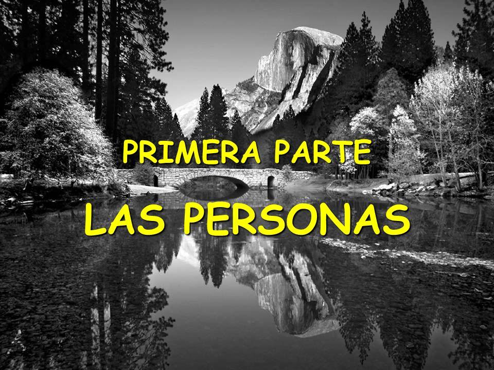 PRIMERA PARTE LAS PERSONAS (C) The O.D. Institute