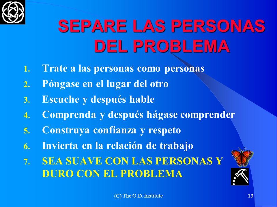 SEPARE LAS PERSONAS DEL PROBLEMA