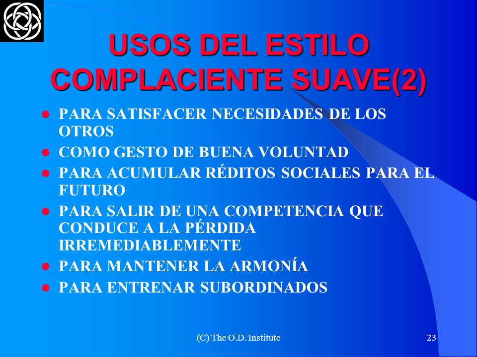 USOS DEL ESTILO COMPLACIENTE SUAVE(2)