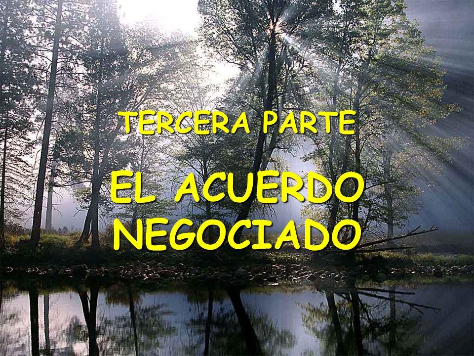 TERCERA PARTE EL ACUERDO NEGOCIADO (C) The O.D. Institute