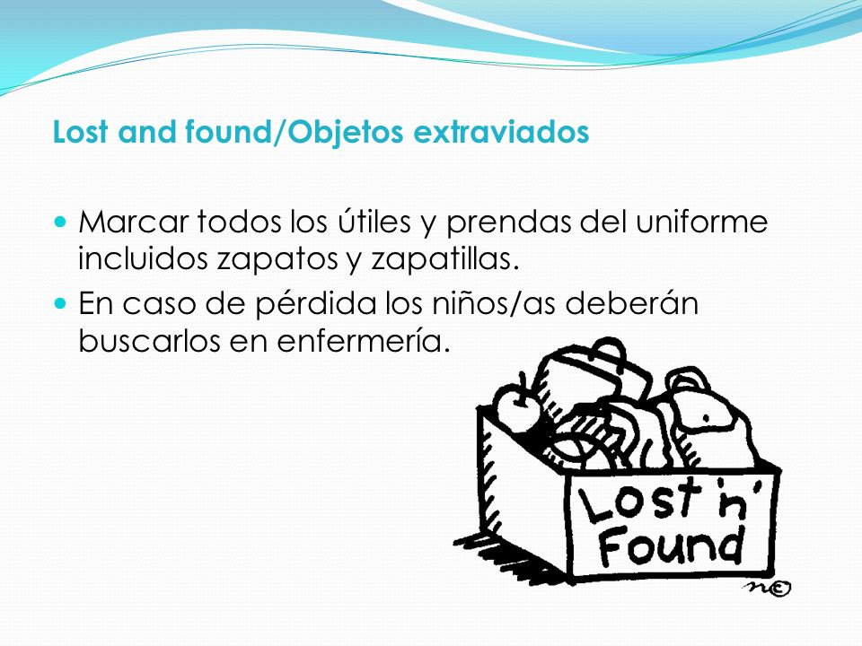 Lost and found/Objetos extraviados