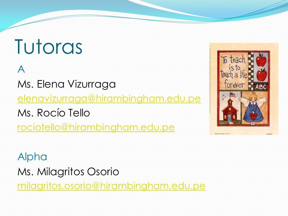 Tutoras A Ms. Elena Vizurraga Ms. Rocío Tello Alpha